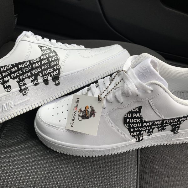 Custom Fuck you pay me Air Force 1